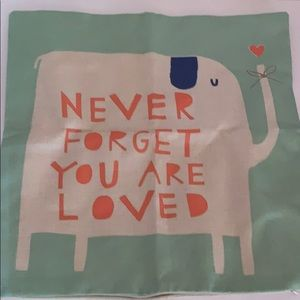 "Pillow Cover 18"" x 18"" Never Forget You Are Loved"